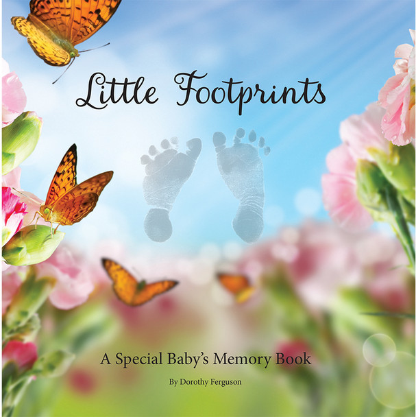Little Footprints: A Special Baby's Memory Book