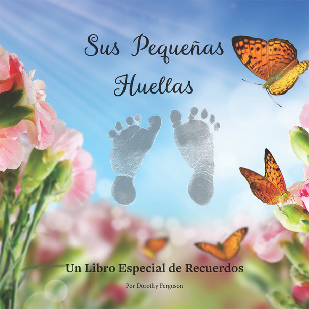 Sus Pequeñas Huellas (Little Footprints (Spanish)