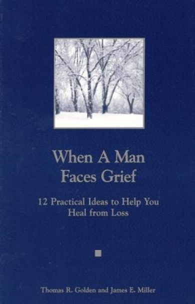 When A Man Faces Grief/A Man You Know Is Grieving