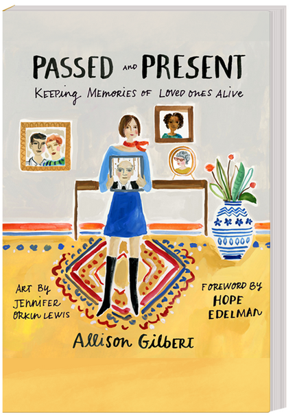 Passed and Present:  Keeping Memories of Loved Ones Alive