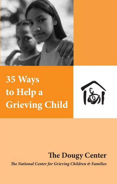 35 Ways to Help a Grieving Child
