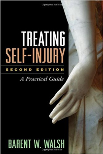 Treating Self-Injury: A Practical Guide (Second Edition)