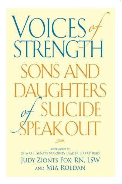 Voices of Strength: Sons and Daughters of Suicide Speak Out
