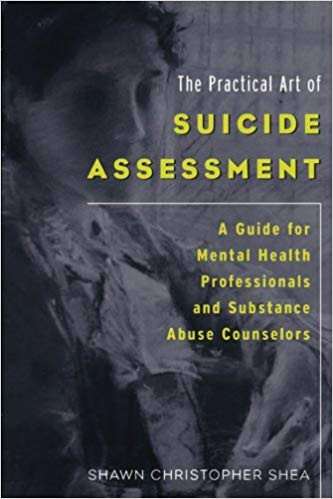 Practical Art of Suicide Assessment, The