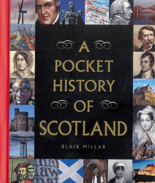 A Pocket History of Scotland Blair Millar