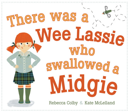 There was a Wee Little Lassie who Swallowed a Midgie (Picture Kelpi )