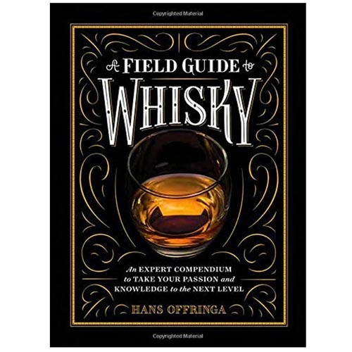 A Field Guide to Whisky | Hans Offringa