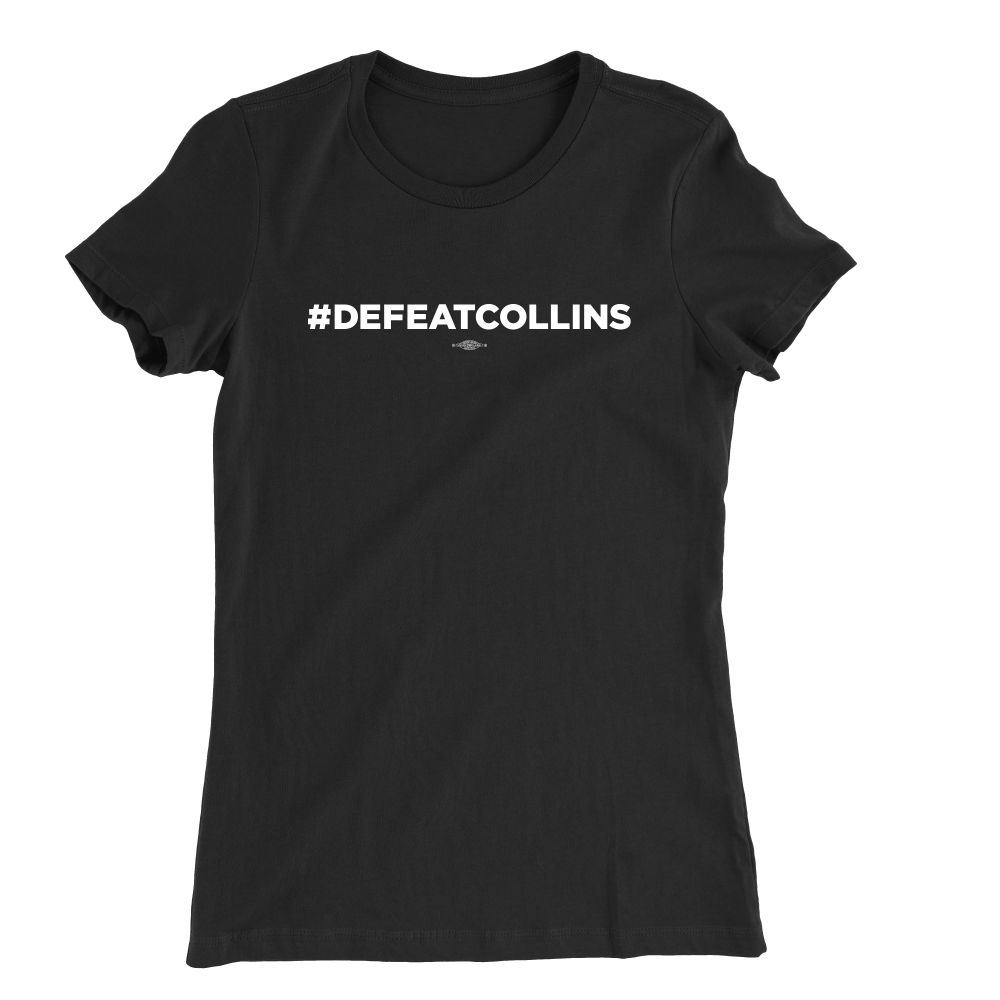 #DefeatCollins (Unisex & Fitted Black Tee)