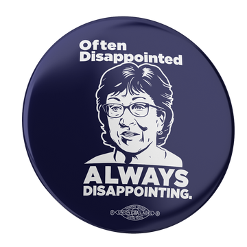 "Always Disappointing (2.25"" Pin-Back Button -- Pack of Two!)"