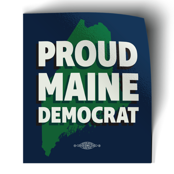 "Proud Maine Democrat (3"" x 3.5"" Vinyl Sticker -- Pack of Two!)"