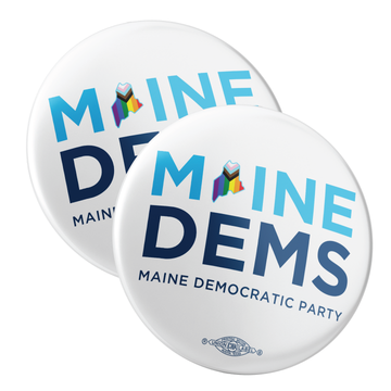 """Maine Dems - Progressive Pride (2.25"""" Pin-Back Button -- Pack of Two!)"""