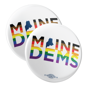 """Maine Dems - Extended Pride (2.25"""" Pin-Back Button -- Pack of Two!)"""