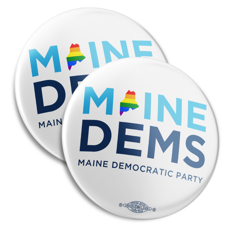 "Maine Dems - Pride (2.25"" Mylar Button -- Pack Of Two!)"