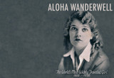 Aloha Wanderwell, the World's Most Widely-Traveled Woman
