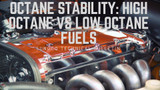 Octane Stability: High Octane vs Low Octane Fuels