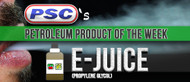 Petroleum Product of the Week: E-JUICE (PG)