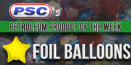 Petroleum Product of the Week: Foil Balloons