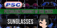 Petroleum Product of the Week: Sunglasses