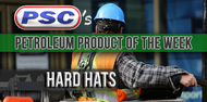 Petroleum Product of the Week: Hard Hats