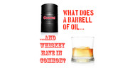 What Does A Barrel Of Oil And Whiskey Have In Common?