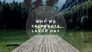 The Industrial Revolution and the Rise of Labor Day