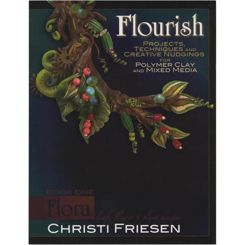 Christi Friesen Books - Flourish