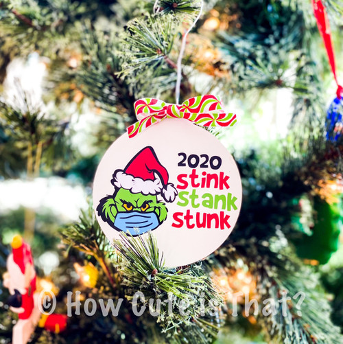 2020 Stinks Grinch ornament