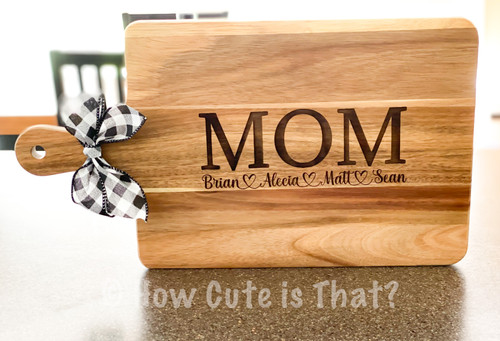 Custom Mother's Day cutting board