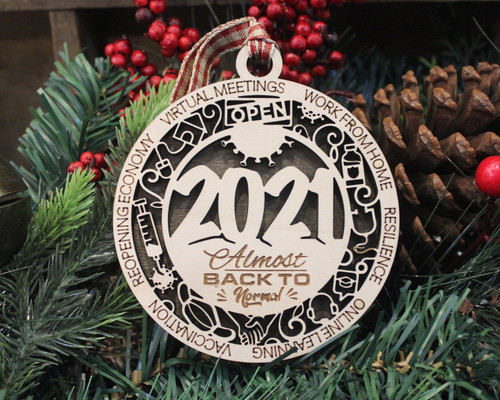 2021 Almost Back to Normal Ornament