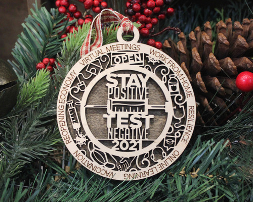 Stay Positive Test Negative Covid Christmas Ornament