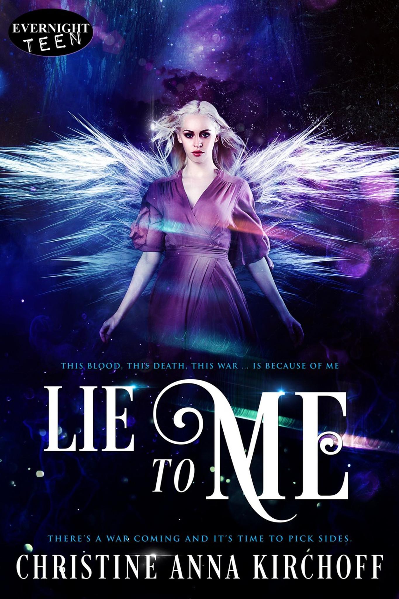Lie to Me by Christine Anna Kirchoff