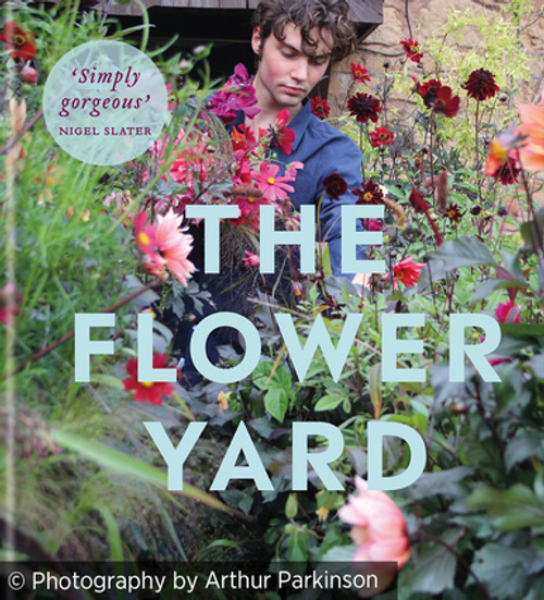 The Flower Yard with Arthur Parkinson at Netherwood Manor, Herefordshire