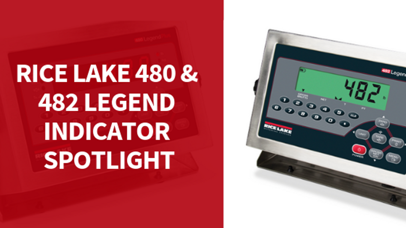 Need an Indicator? Consider the Rice Lake 480 and 482 Legend