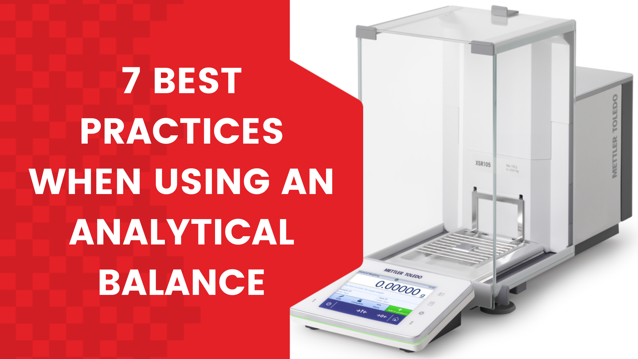 7 Best Practices When Using an Analytical Balance