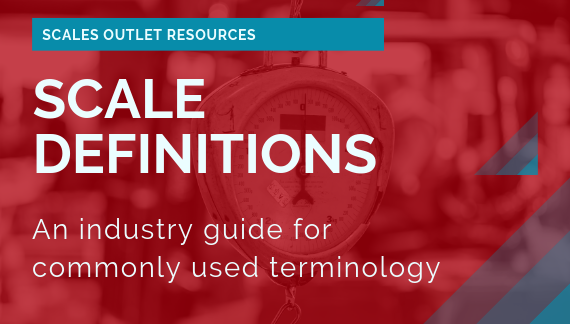 Scale Definitions Glossary for New Scale Buyers