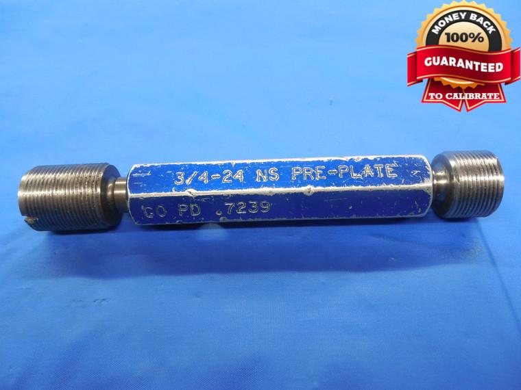 3/4 24 NS PREPLATE THREAD PLUG GAGE .75 GO NO GO P.D.'S = .7239 & .7287 UNS - DW0613FCRL