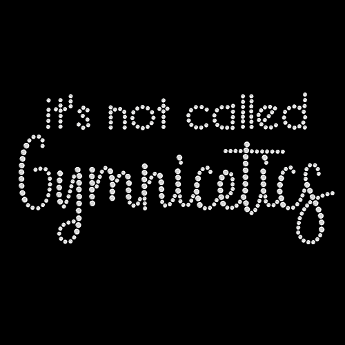 Its not called Gymnicetics