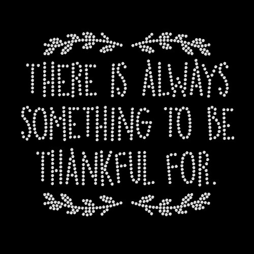 Always Thankful For