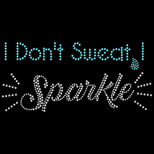 Don't Sweat