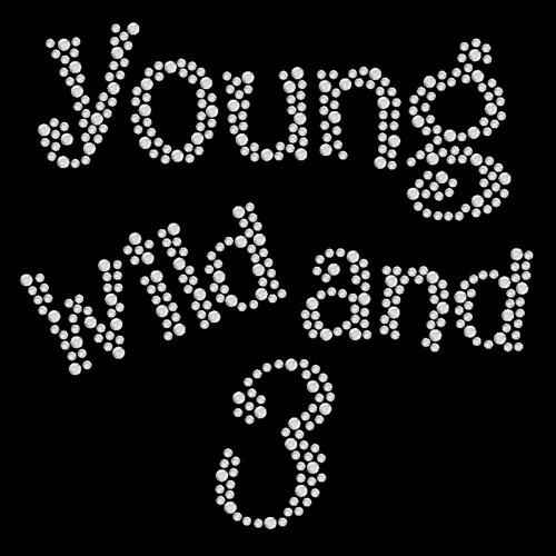 Young Wild 3