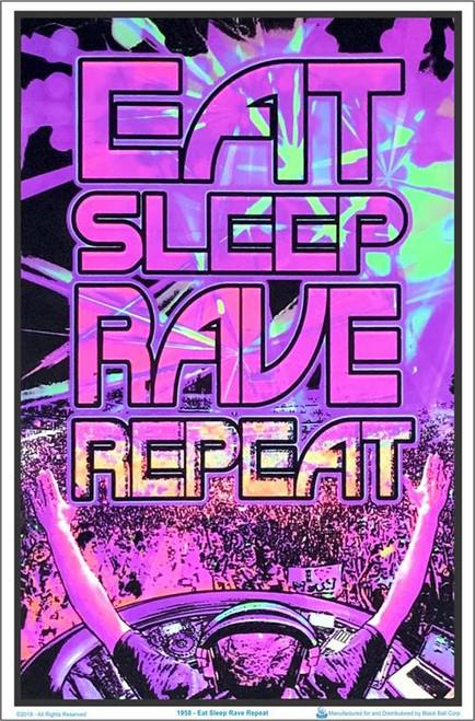 "Eat Sleep Rave Repeat Blacklight Poster - 23"" X 35"""