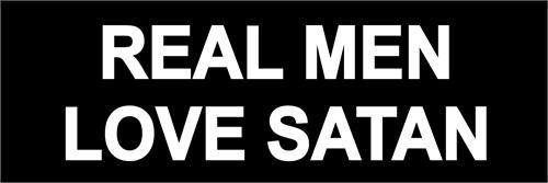 Real Men Love Satan - Bumper Sticker