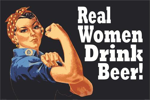 "Rosie ""Real Women Drink Beer"" Poster - 36"" X 24"""