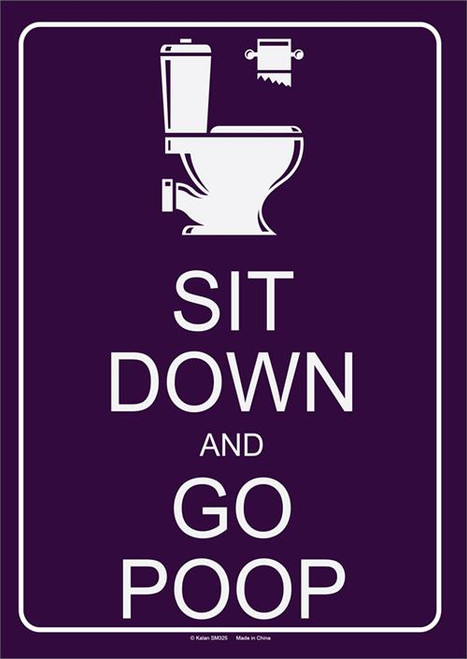 """Sit Down And Go Poop Tin Sign - 8 1/2"""" X 11.75"""""""