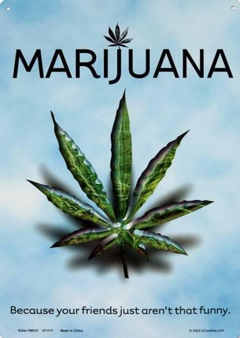 """Marijuana Tin Sign - 8 1/2"""" X 11.75"""""""