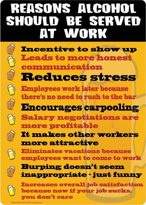 """Reasons Alcohol Should Be Served At Work Tin Sign - 8 1/2"""" X 11.75"""""""