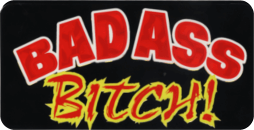 "Bad Ass Bitch - 3 1/2"" X 2 1/2"" - Sticker"