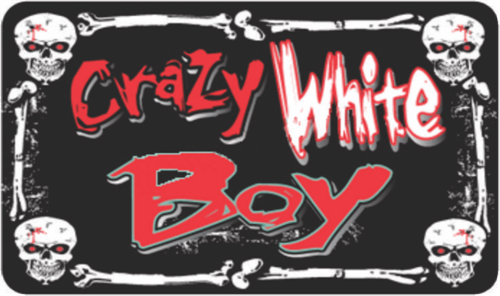 "Crazy White Boy - 3 1/2"" X 2 1/2"" - Sticker"