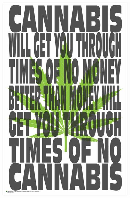Cannabis During Hard Times Mini Poster - 11x17