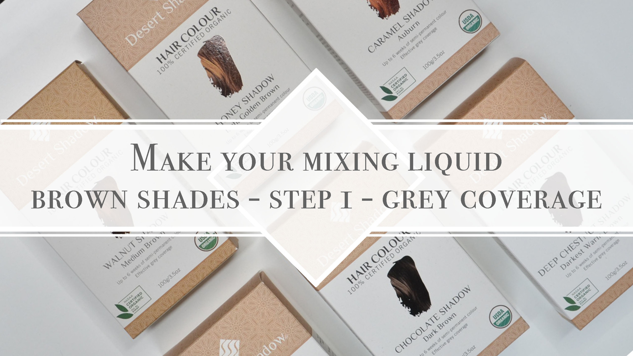 Make your mixing liquid for brown shades step 1 - grey coverage mixing method with Desert Shadow